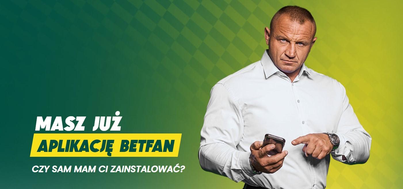 Mariusz Pudzianowski aplikacja mobilna BETFAN