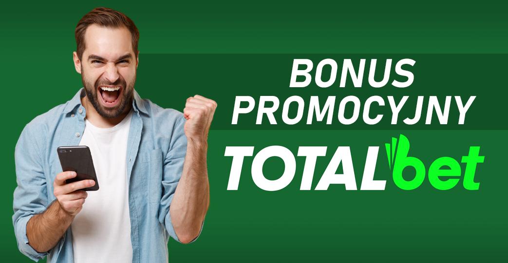 bonus promocyjny totalbet